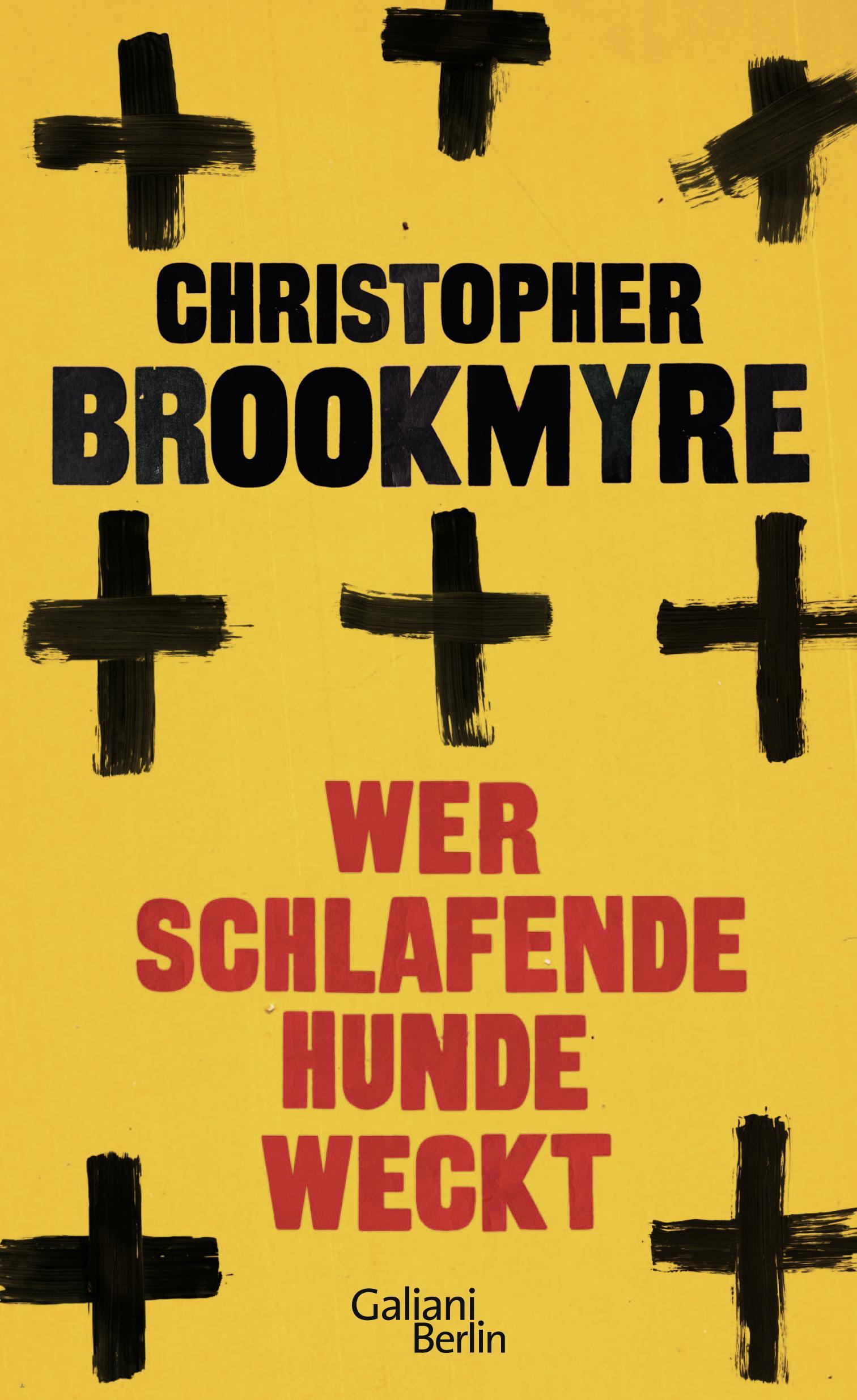 Christopher Brookmyre–Wer schlafende Hunde weckt